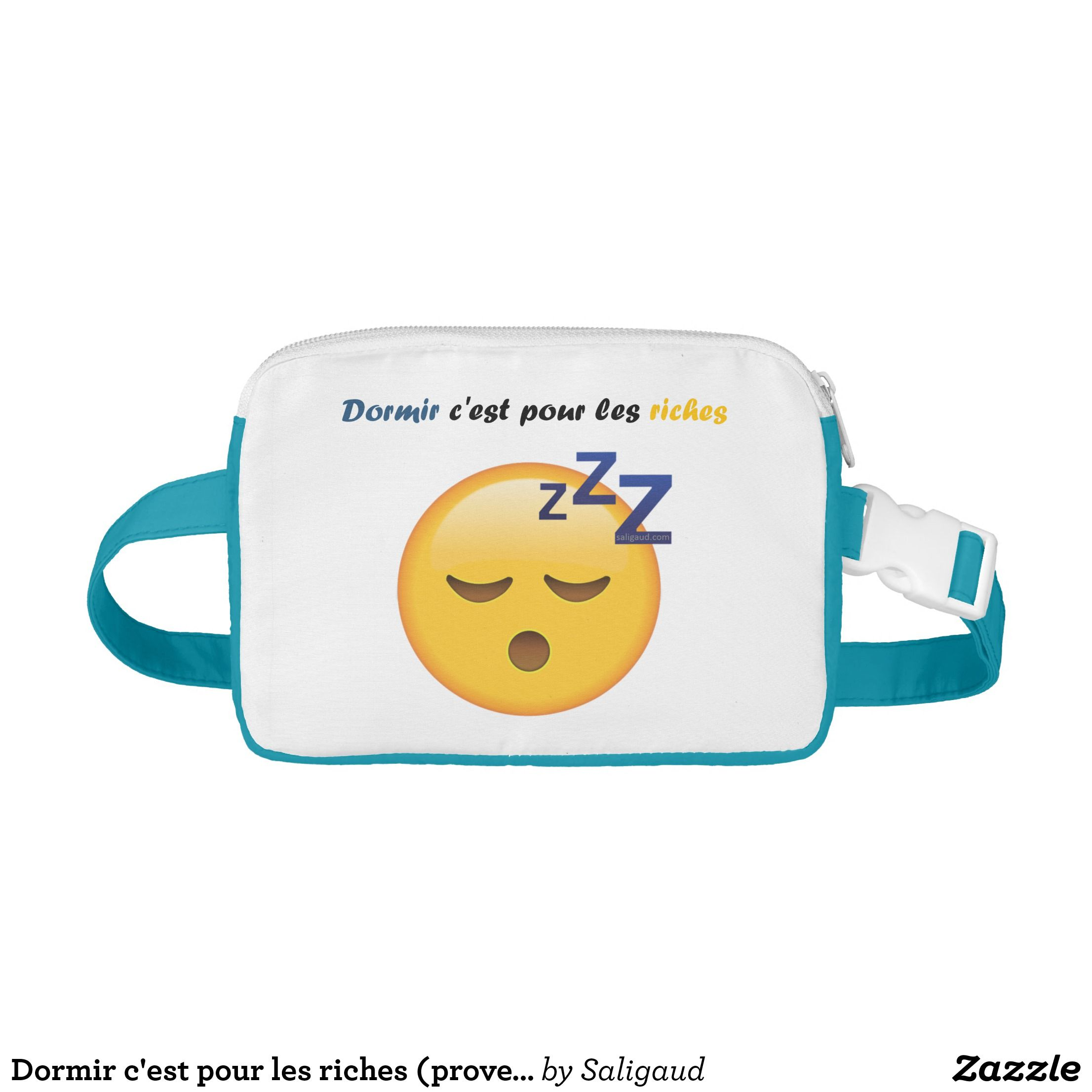 To sleep it is for the rich person (French Fanny Pack ...