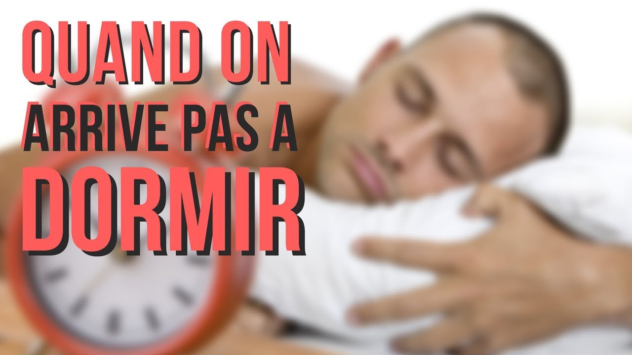 QUAND ON ARRIVE PAS A DORMIR - YouTube