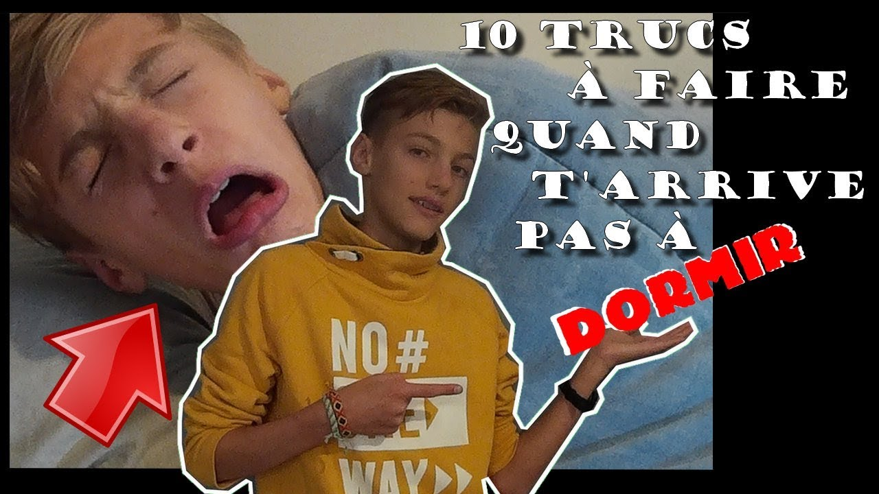 10 TRUCS À FAIRE QUAND T'ARRIVES PAS À DORMIR - BORANN - YouTube